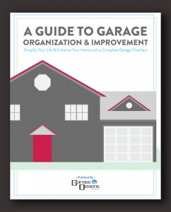 A Guide to Garage Organization & Improvement