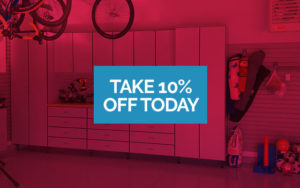 Save 10% Off Today on Your Garage Organization Project